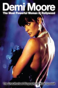 Demi Moore:the nost powerful woman in Hollywood