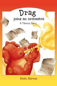 Drag joins an orchestra:a tiberius story