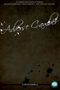 Adverse Camber:a selection of readable poems which all rhyme!