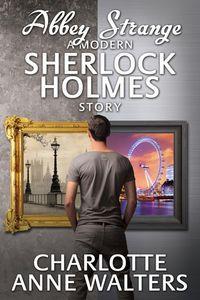Abbey strange:a modern Sherlock Holmes story