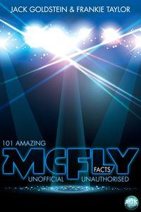 101 Amazing McFly Facts