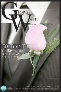 50 top tips for giving the best best man