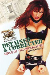 Detained & corrected:girls of the apocalypse