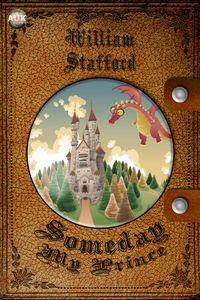 Someday my Prince:a fairy tale