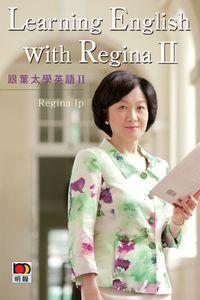 Learning English with Regina II