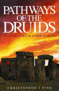 Pathways of the druids:an adventure in other worlds