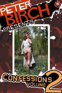 Peter Birch presents. confessions volume 2