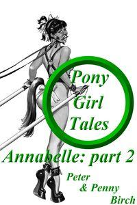 Pony-Girl Tales, Annabelle: Part 2