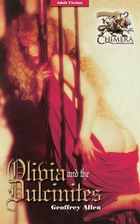 Olivia and the dulcinites