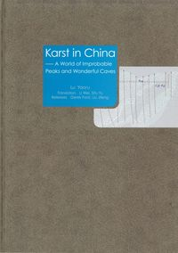 Karst in China:a world of distinctive peaks and various caves