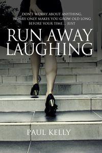 Run away laughing:A murder mystery