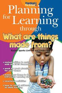 Planning for learning through what are things made from?