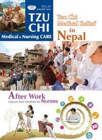 Tzu Chi medical & nursing care [Vol. 20]:Tzu Chi Medical Relief in Nepal