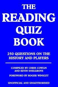 The Reading quiz book:250 questions on the history and players