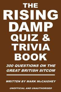 Rising damp quiz & trivia book:300 questions on the Great British sitcom