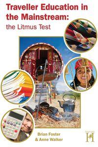 Traveller education in the mainstream:The litmus test