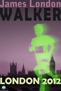 Walker:London 2012