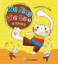 We sing we go [有聲書]. 1