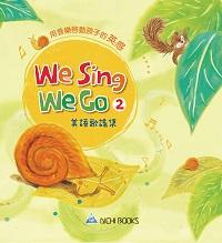 We sing we go  [有聲書]. 2