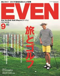 EVEN [2016年9月号 Vol.95]:for stylish golf player